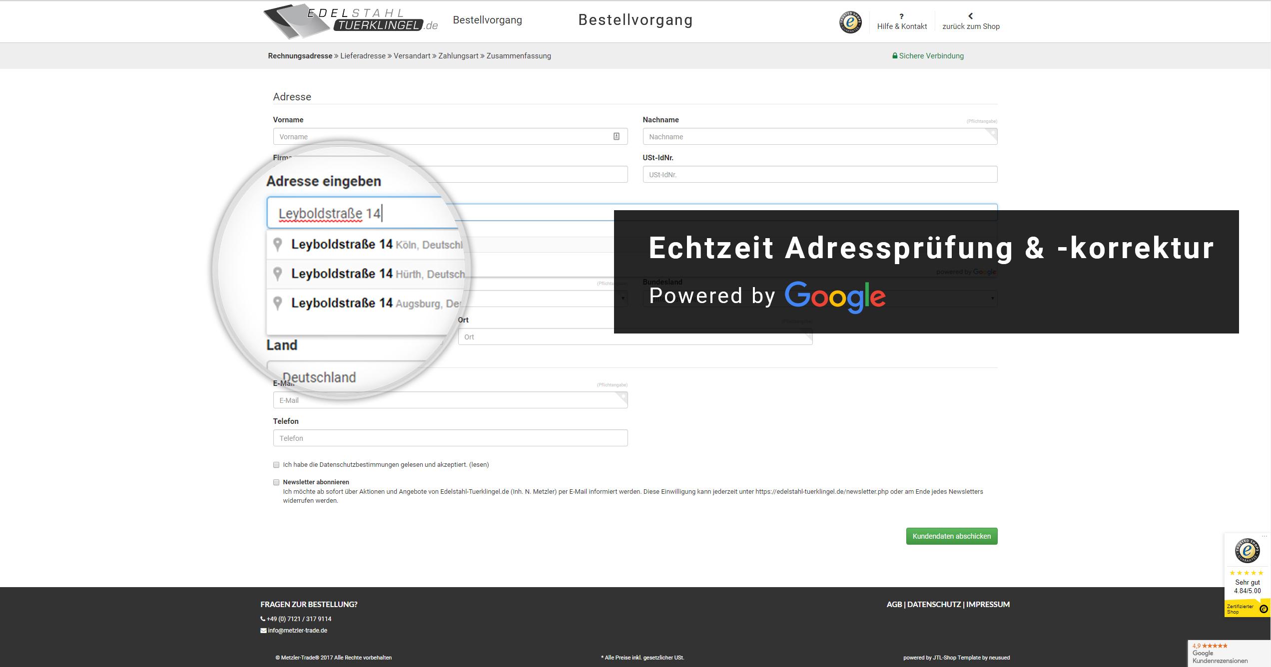 Prüfung der Rechnungs- & Lieferadresse in Echtzeit über die Google Maps API.